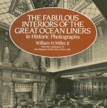 Image of Fabulous Interiors of the Great Ocean Liners in Historic Photographs, The. - Book