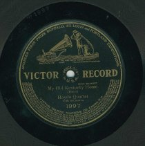 Image of Record: My Old Kentucky Home. By Stephen Foster. Haydn Quartette with orchestra. - Record, phonograph