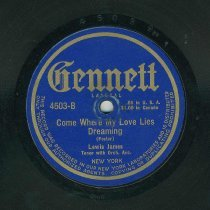 Image of Record: Come Where My Love Lies Dreaming. By Stephen Foster. Lewis James, tenor . - Record, phonograph
