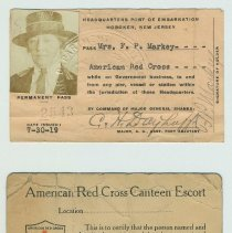 Image of Two identification cards for Mary H. Markey (Mrs. Frank P. Markey): Headquarters, Port of Embarkation; American Red Cross Canteen Escort. 1918-19. - Card, Identification