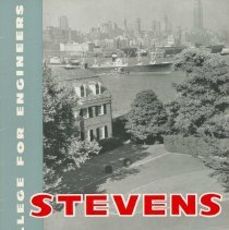 Image of Brochure: Stevens: A College for Engineers. Stevens Institute of Technology, Castle Point, Hoboken, no date, ca. 1956-57. - Booklet
