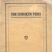 Image of The Hoboken Piers. Issued by The County of Hudson & The City of Hoboken, New Jersey, n.d., ca. 1925. - Pamphlet