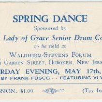 Image of Ticket: admission ticket for Spring Dance sponsored by Our Lady of Grace Senior Drum Corps, Hoboken, May 17, 1952. - Ticket