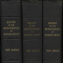 Image of History of the Municipalities of Hudson County, New Jersey, 1630-1923. Three volumes. - Book