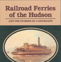 Image of Railroad Ferries of the Hudson; and Stories of a Deckhand. - Book