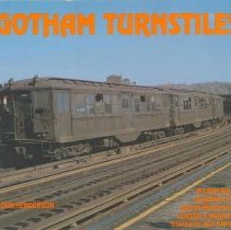 Image of Gotham Turnstiles: A Visual Depiction of Rapid Transit in the New York Metropolitan Area from 1958-1968. - Book