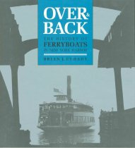 Image of Over & Back: The History of Ferryboats in New York Harbor. - Book