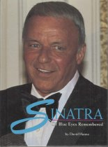 Image of Sinatra: Ol' Blue Eyes Remembered. - Book