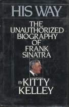 Image of His Way: The Unauthorized Biography of Frank Sinatra. - Book