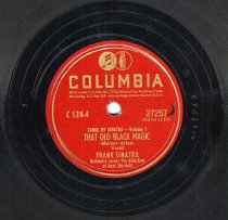 """Image of Record: """"That Old Black Magic."""" Vocal by Frank Sinatra. Conducted by Axel Stordahl. Columbia Records. 78 rpm. No.37257 [HCO1749]. - Record, Phonograph"""