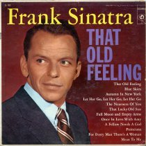 """Image of Record album, Frank Sinatra: """" That Old Feeling."""" Columbia Records. 33 rpm. Mono. No. CL 902  [x """"Lp"""" 38497/ 38498 ]. - Record, Phonograph"""