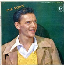 "Image of Record album, Frank Sinatra: ""The Voice."" Columbia Records. 33 rpm. Hi Fi. No. CL 743 [x""Lp"" 36511/ 36512]. - Record, Phonograph"