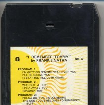 """Image of 8-Track Cartridge, Frank Sinatra : """"I Rembember Tommy."""" Label not known. Number SO 4. - Cartridge, Tape"""