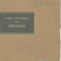 Image of Three Centuries of Progress. A Brief History of Hoboken, New Jersey and Teaneck, New Jersey from 1609 to 1940. - Pamphlet
