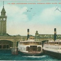 Image of Digital image of postcard of The New Lackawanna Station, showing ferry slips, Hoboken, 1908. - Postcard
