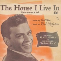 Image of Sheet music: The House I Live In (That's America to Me), Words by Lewis Allen, music by Earl Robinson. Chappell & Co., NY, 1942. - Music, Sheet