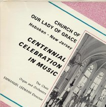 Image of Record: Centennial Celebration in Music, Church of Our Lady of Grace, Hoboken, New Jersey, [1976]. - Record, Phonograph