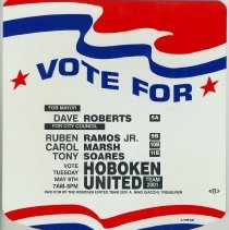 """Image of Political campaign literature """"Hoboken United"""" poster with handle issued on behalf of David Roberts and slate in his campaign for Hoboken Mayor, 2001 - Poster, Political"""