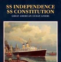 Image of S.S. Independence, S.S. Constitution: Great American Ocean Liners. - Book
