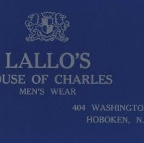"""Image of Two-piece gift box imprinted """"Lallo's House of Charles, Men's Wear, 404 Washington St., Hoboken, N.J.,"""" no date, ca. 1990-2000. - Box"""