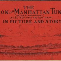 Image of The Hudson & Manhattan Tunnels in Picture and Story. Copyright 1908, The American Photograph Company, Publishers, NY. - Book