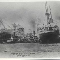 Image of B+W copy photo of postcard, Hoboken Fire Katastrophe, June 30th, 1900, with S.S. Bremen, S.S. Main. - Print, Photographic
