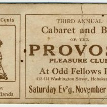 Image of Printed ticket to the Third Annual Ball of the Provost Pleasure Club at Odd Fellows Hall, 412-14 Washington St., Hoboken, Sat., November 17, 1917. - Ticket