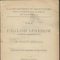 Image of U.S. Department of Agriculture. Division of Economic Ornithology & Mammology. Bulletin 1. The English Sparrow in North America. - Documents