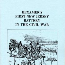 Image of Hexamer's First New Jersey Battery in the Civil War. - Booklet
