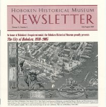 Image of Hoboken Historical Museum Newsletter [Second Series], Volume 11, Number 4, July August 2005 - Periodical