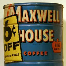 Image of Can: Maxwell House Coffee, Fine Grind, two-pound container, Hoboken, no date, ca. 1950-1960. - Can
