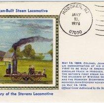 Image of First day cover issued for 150th Anniversary of the Stevens Locomotive, Hoboken, (Hoboken Post Office, 89 River St.) Hoboken, NJ 07030, May 13,1976. - Cachet, Postal