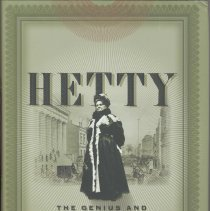 Image of Hetty: The Genius and Madness of America's First Female Tycoon. - Book