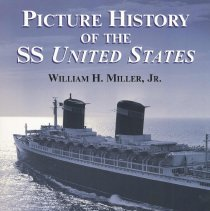 Image of Picture History of the SS United States. - Book