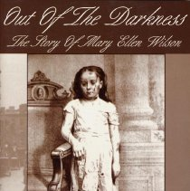 Image of Out of the Darkness: The Story of Mary Ellen Wilson. - Book