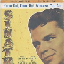Image of Sinatra sheet music: Come Out, Come Out, Wherever You Are. 1944. - Music, Sheet