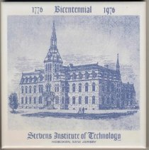 Image of Ceramic commemorative title, 1776-1976 Bicentennial, Stevens Institute of Technology, Hoboken, New Jersey, [1976.] - Tile, Commemorative