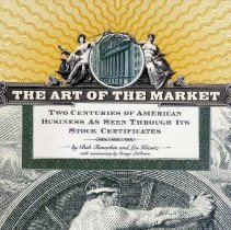 Image of The Art of the Market: Two Centuries of American Business as Seen Through its Stock Certificates. - Book