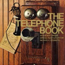 Image of The Telephone Book: Bell, Watson, Vail and American Life 1876-1976. - Book