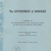 Image of The Government of Hoboken. A Report of an Adminstrative & Financial Survey of...  National Municipal League, NY, January 1948. - Report