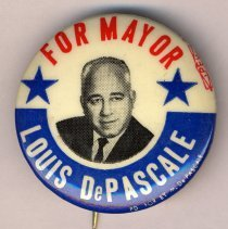 Image of Political button: Louis DePascale for Mayor, Hoboken, no date, probably 1965. - Button, Political