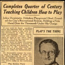 Image of Digital image of newsclipping of article about Julius Durstewitz completing 25 years as playgrounds director, probably Hoboken, n.d., ca. 1938-1940. - Print, Photographic