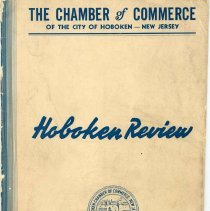 Image of Digital images of Hoboken Review, Volume 1, No. 1, February 1938. Issued by The Chamber of Commerce, Hoboken. - Periodical