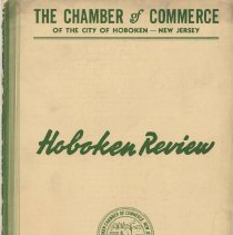 Image of Digital images of Hoboken Review, Volume 1, No. 3, April-May 1938. Issued by The Chamber of Commerce, Hoboken. - Periodical