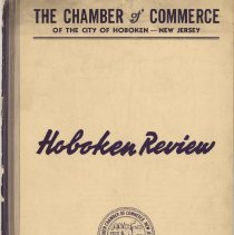 Image of Digital images of Hoboken Review, Volume 1, No. 4, September-October 1938. Issued by The Chamber of Commerce, Hoboken. - Periodical