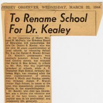 Image of Digital image of newsclipping: To Rename School for Dr. Kealey. Jersey Observer, March 22, 1944. - Documents