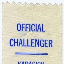 Image of Ribbon badge for Official Challenger for [Ira] Karasick, Mayor, Hoboken, Municipal Run-Off  Election, Hoboken, June 15, 1993. - Ribbon, Political