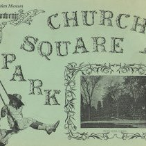 Image of The Rededication and History of Church Square Park, Souvenir Booklet, Hoboken Historical Museum, May 1986. - Pamphlet