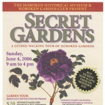 Image of Poster for Secret Gardens Tour, Hoboken Historical Museum & Hoboken Garden Club, Hoboken, June 4, 2006. - Poster