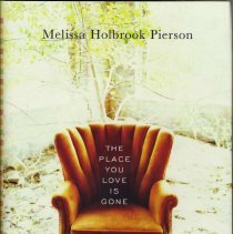 Image of The Place You Love Is Gone: Progress Hits Home. - Book